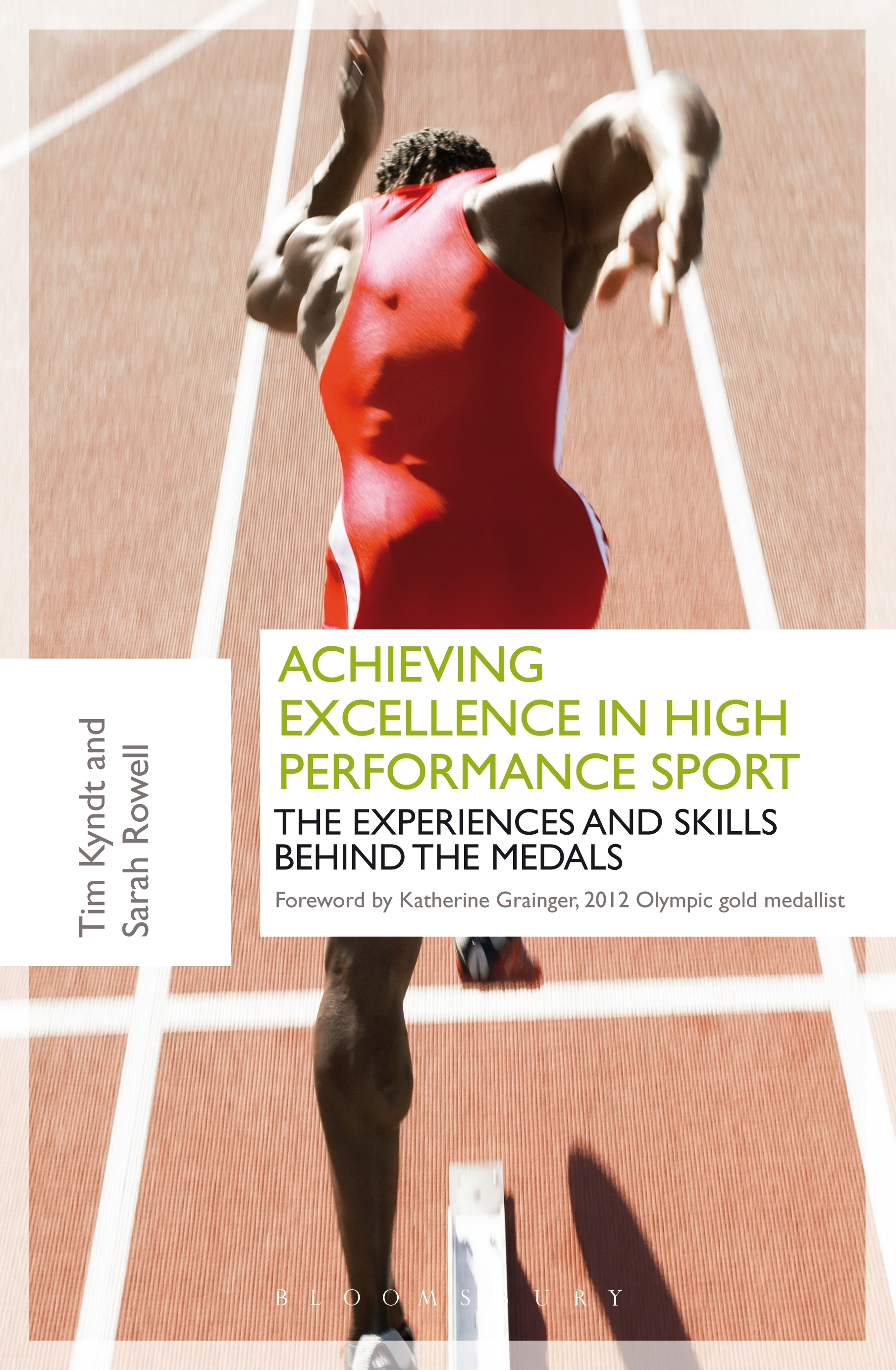 Achieving Excellence in High Performance Sport Experiences and Skills Behind the Medals