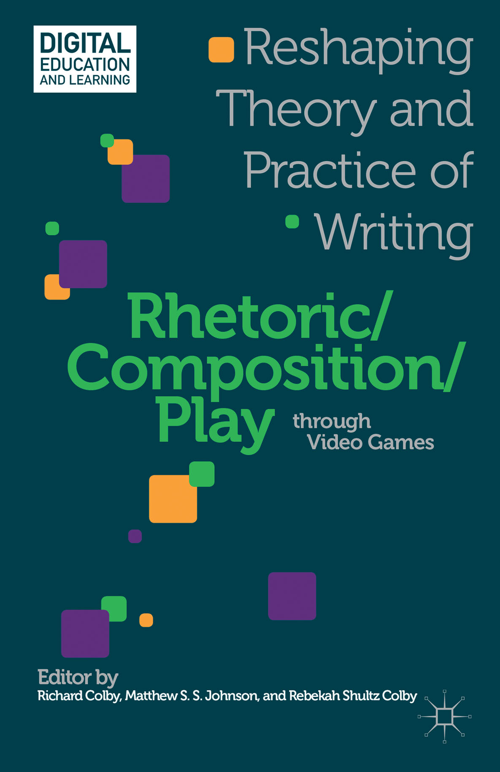 Rhetoric/Composition/Play through Video Games