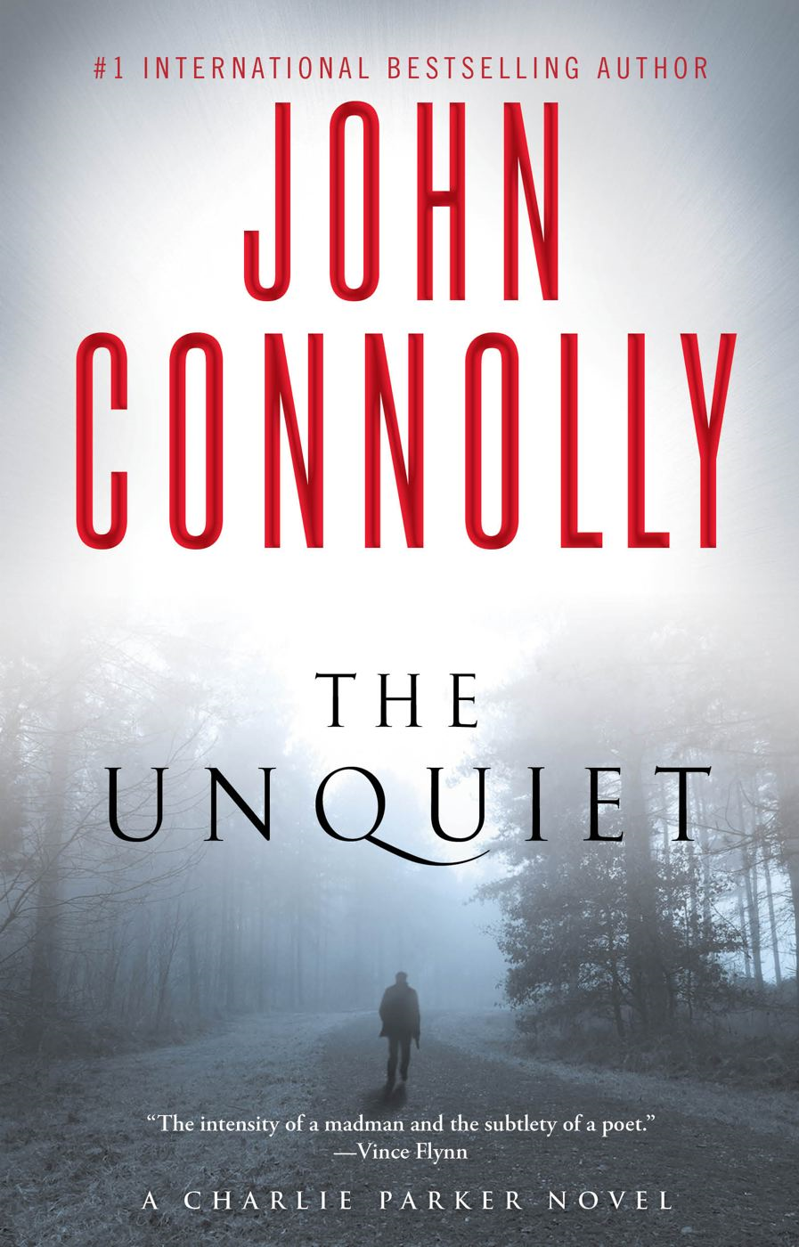 The Unquiet By: John Connolly