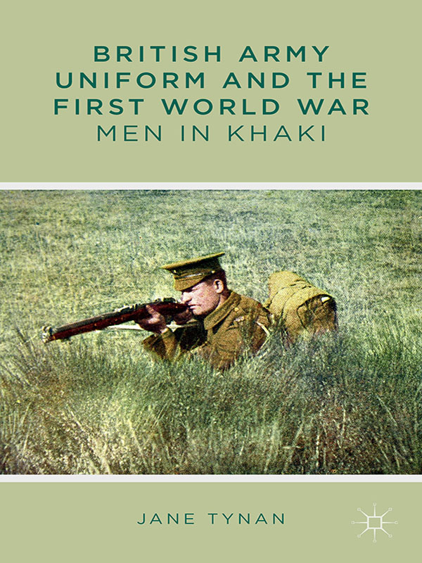 British Army Uniform and the First World War Men in Khaki