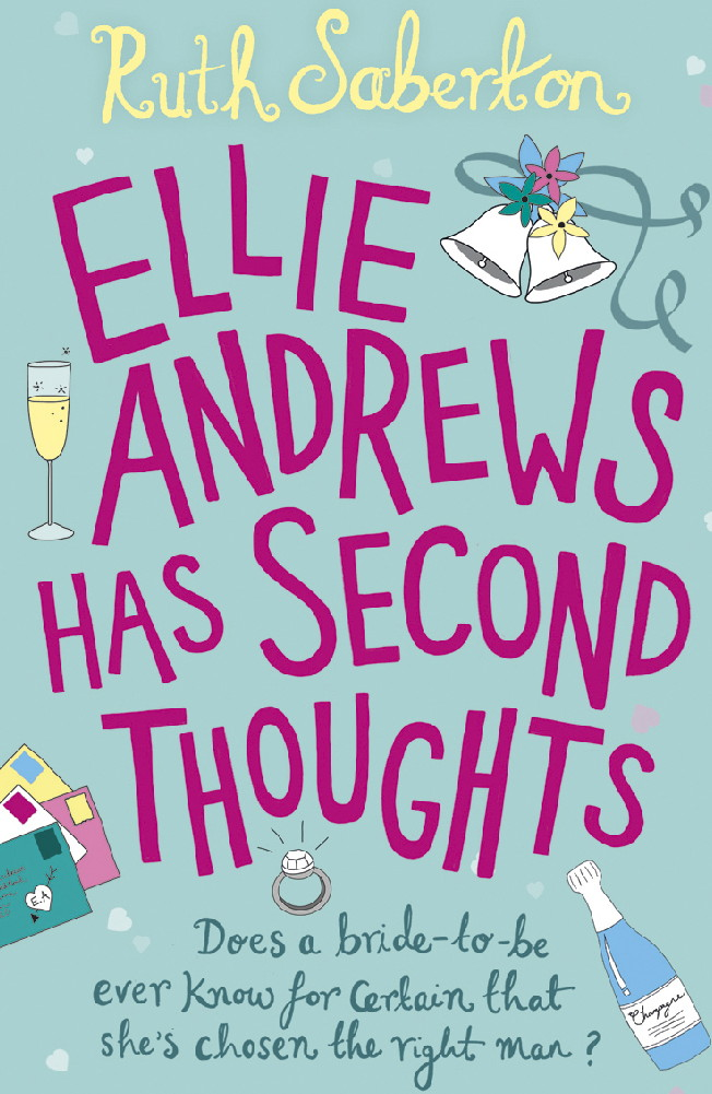 Ellie Andrews Has Second Thoughts By: Ruth Saberton