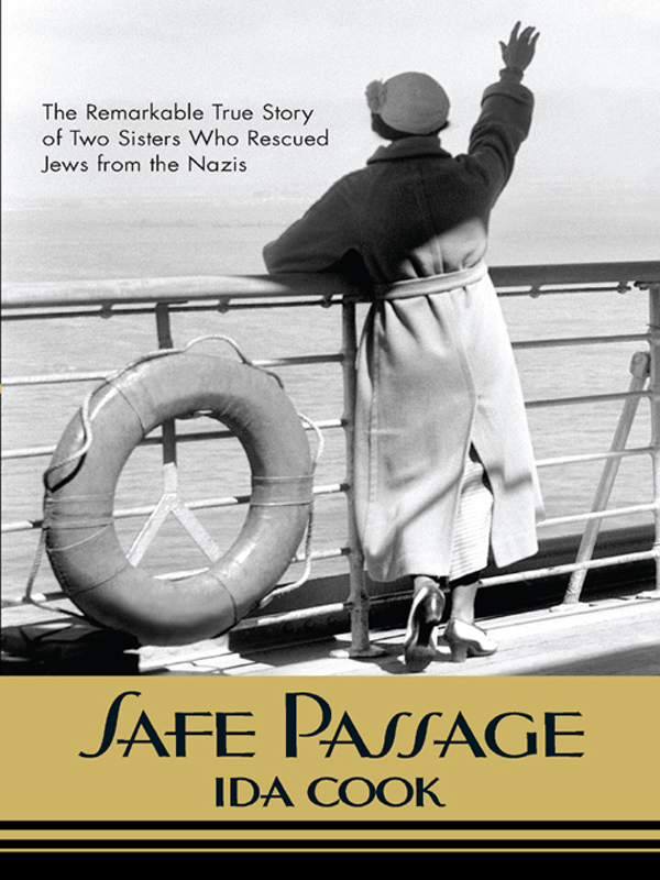 Safe Passage By: Ida Cook