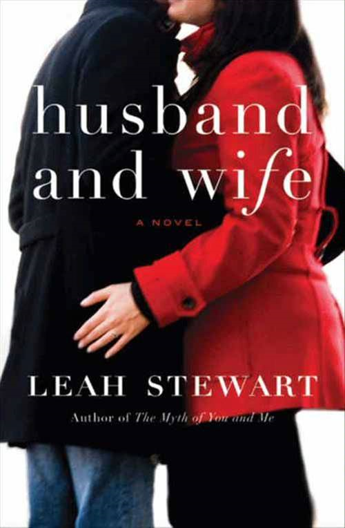 Husband and Wife By: Leah Stewart