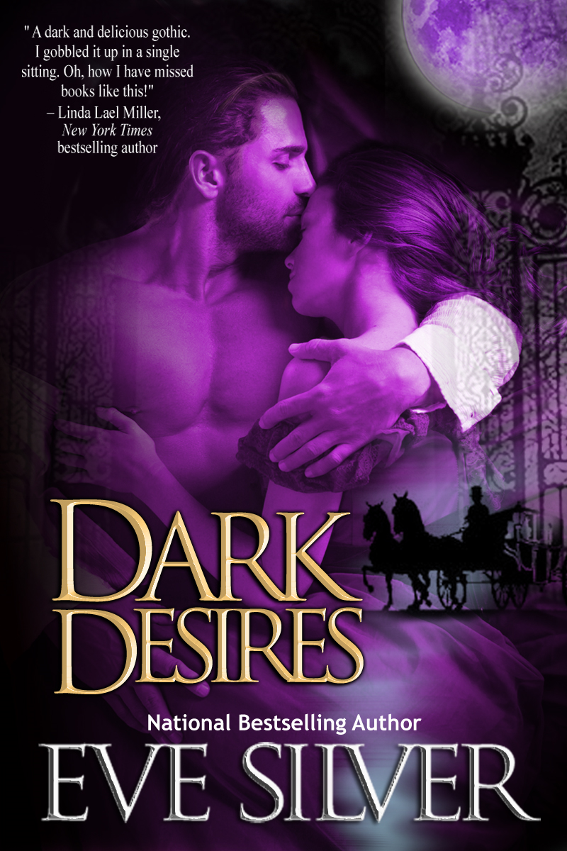 Dark Desires By: Eve Silver