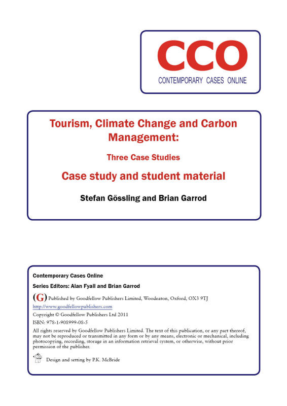 Tourism, Climate Change and Carbon Management: Three Case Studies