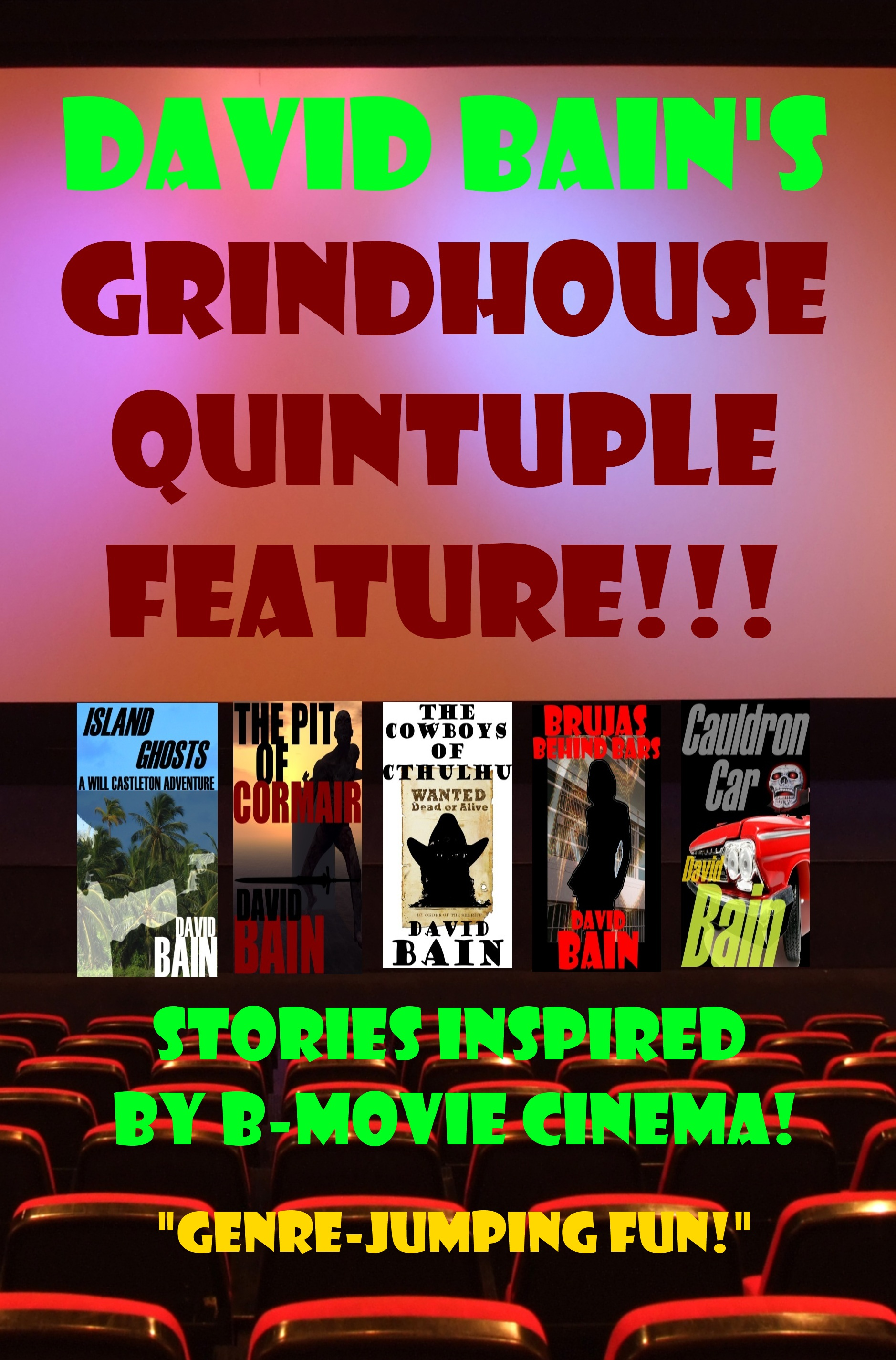 David Bain's Grindhouse Quintuple Feature!!!