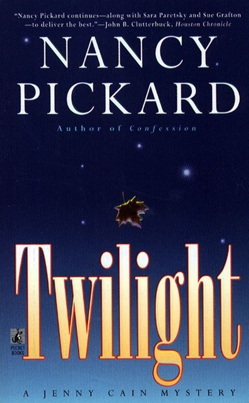 Twilight By: Nancy Pickard