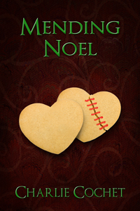 Mending Noel By: Charlie Cochet