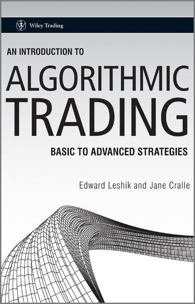 An Introduction to Algorithmic Trading