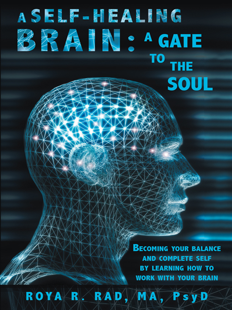 A Self-Healing Brain: A Gate to the Soul