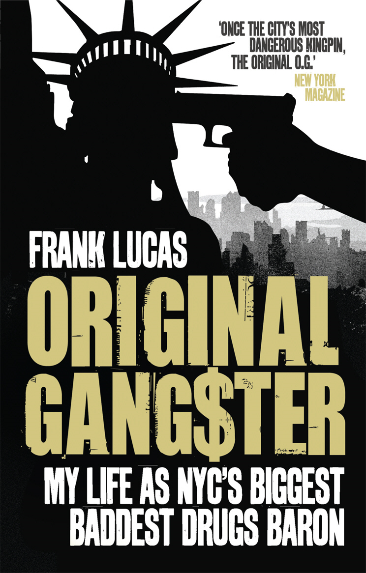 Original Gangster My Life as NYC's Biggest Baddest Drugs Baron