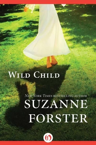 Wild Child By: Suzanne Forster