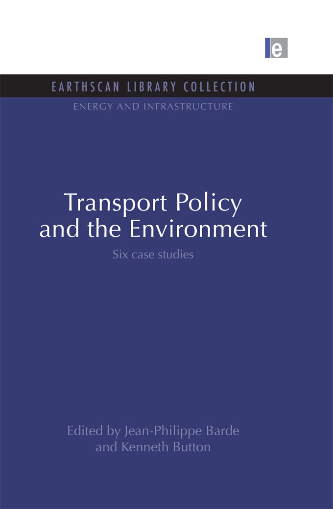 Transport Policy and the Environment Six case studies