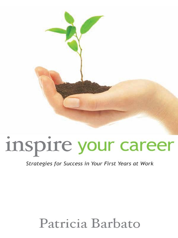 Inspire your Career: Strategies for Success in Your First Years at Work