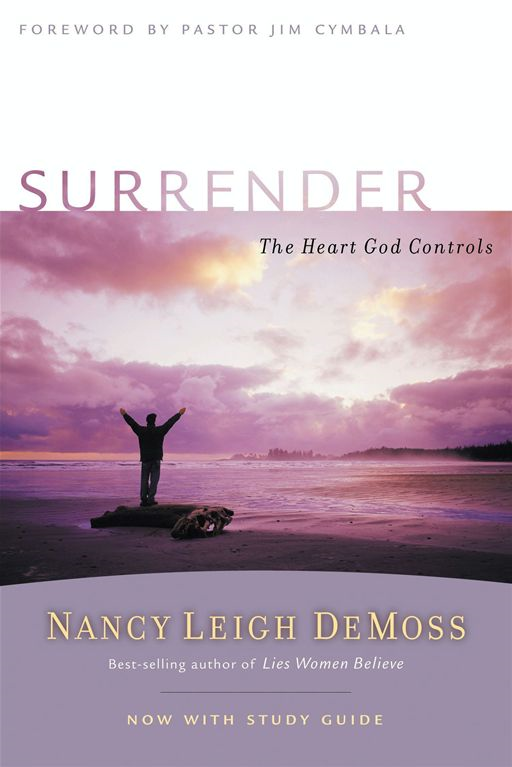 Surrender By: Nancy Leigh Leigh DeMoss