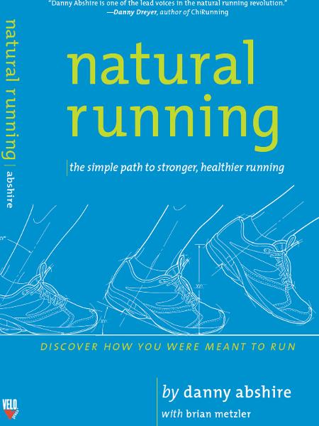 Natural Running By: Danny Abshire