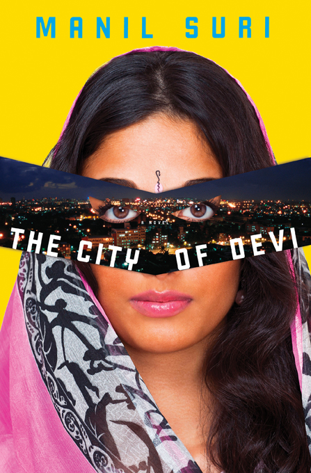 The City of Devi: A Novel By: Manil Suri