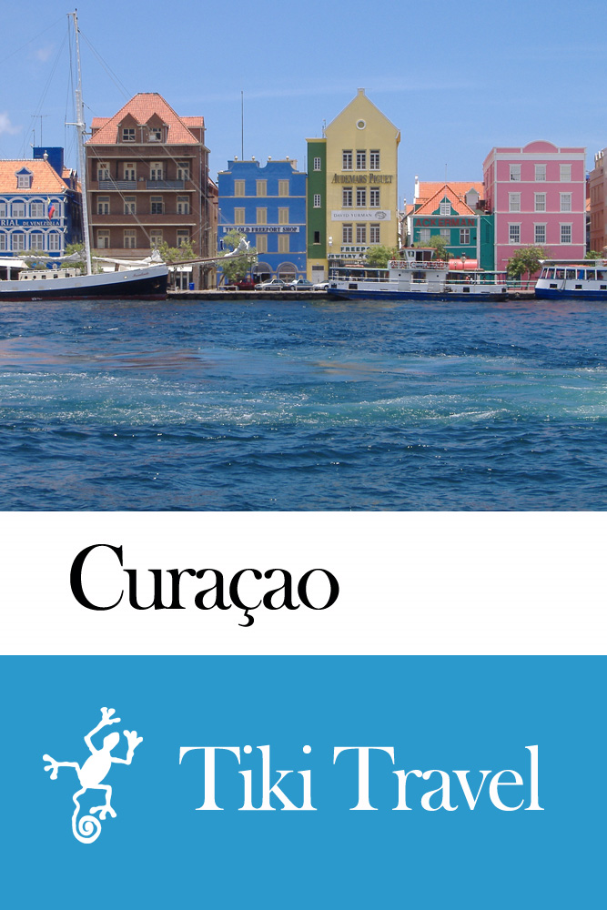 Curaçao Travel Guide - Tiki Travel By: Tiki Travel