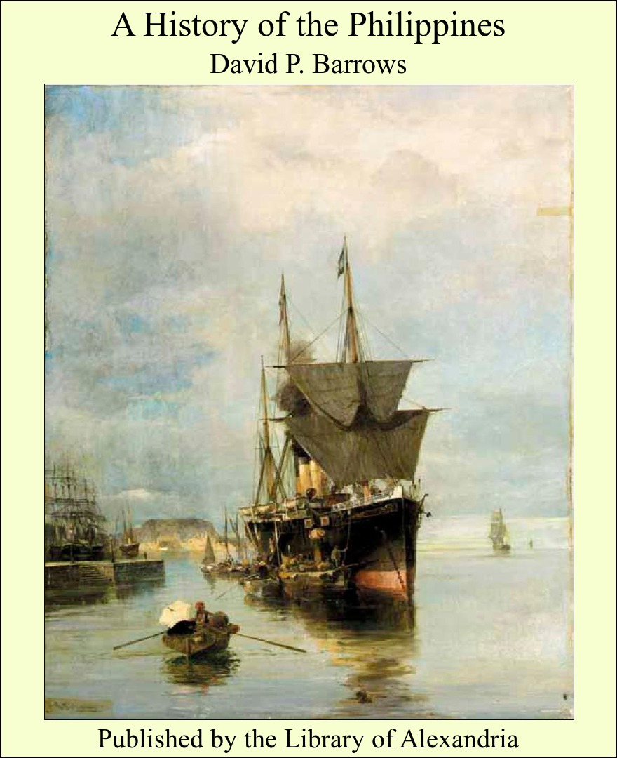 A History of the Philippines By: David P. Barrows