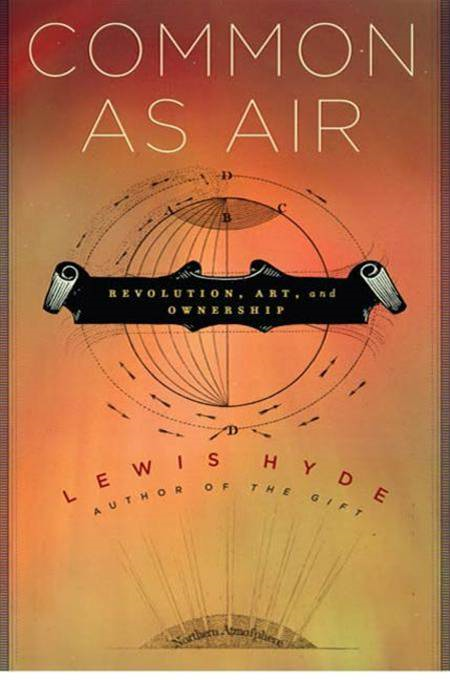 Common as Air By: Lewis Hyde