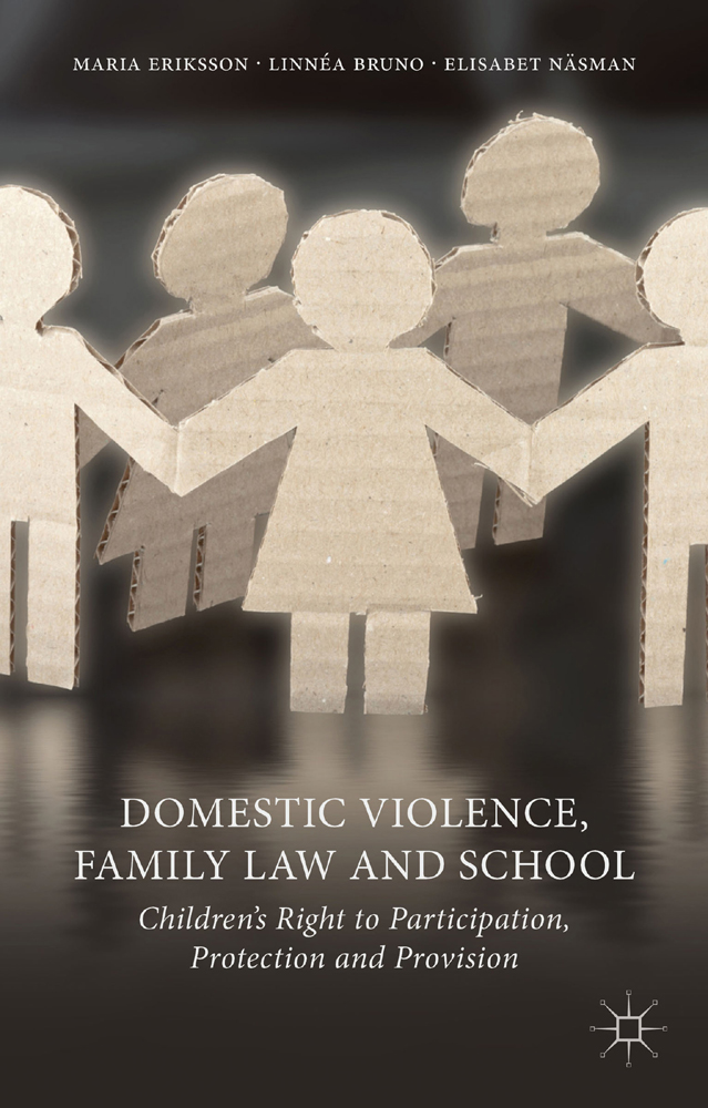 Domestic Violence,  Family Law and School Children's Right to Participation,  Protection and Provision