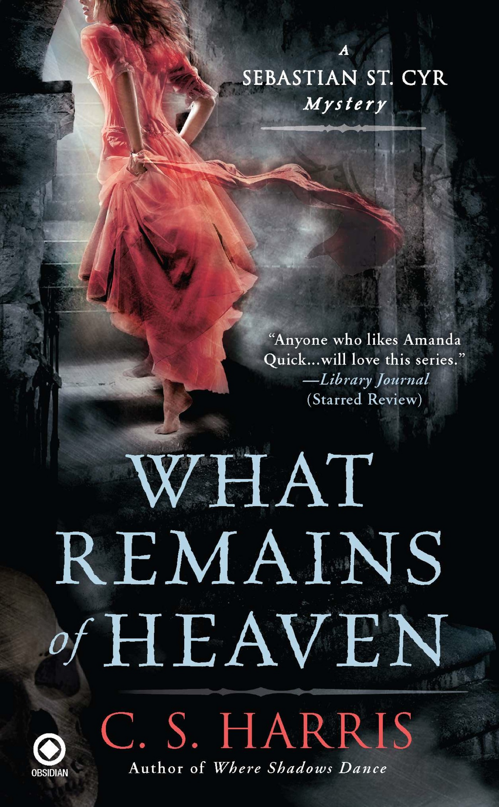 What Remains of Heaven By: C.S. Harris