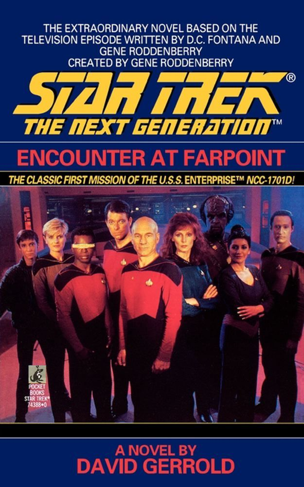 Encounter at Farpoint By: David Gerrold