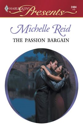 The Passion Bargain By: Michelle Reid