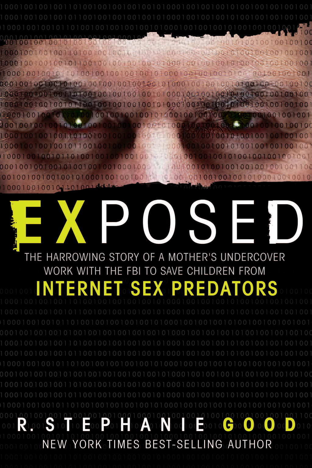 Exposed By: R. Stephanie Good