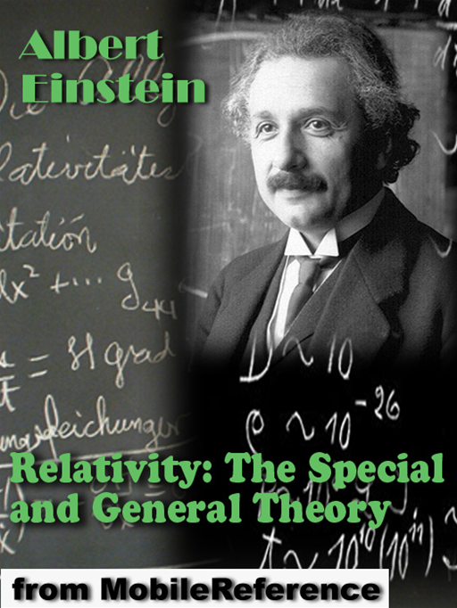 Relativity: The Special And General Theory (Mobi Classics) By: Albert Einstein,Robert W. Lawson (Translator)