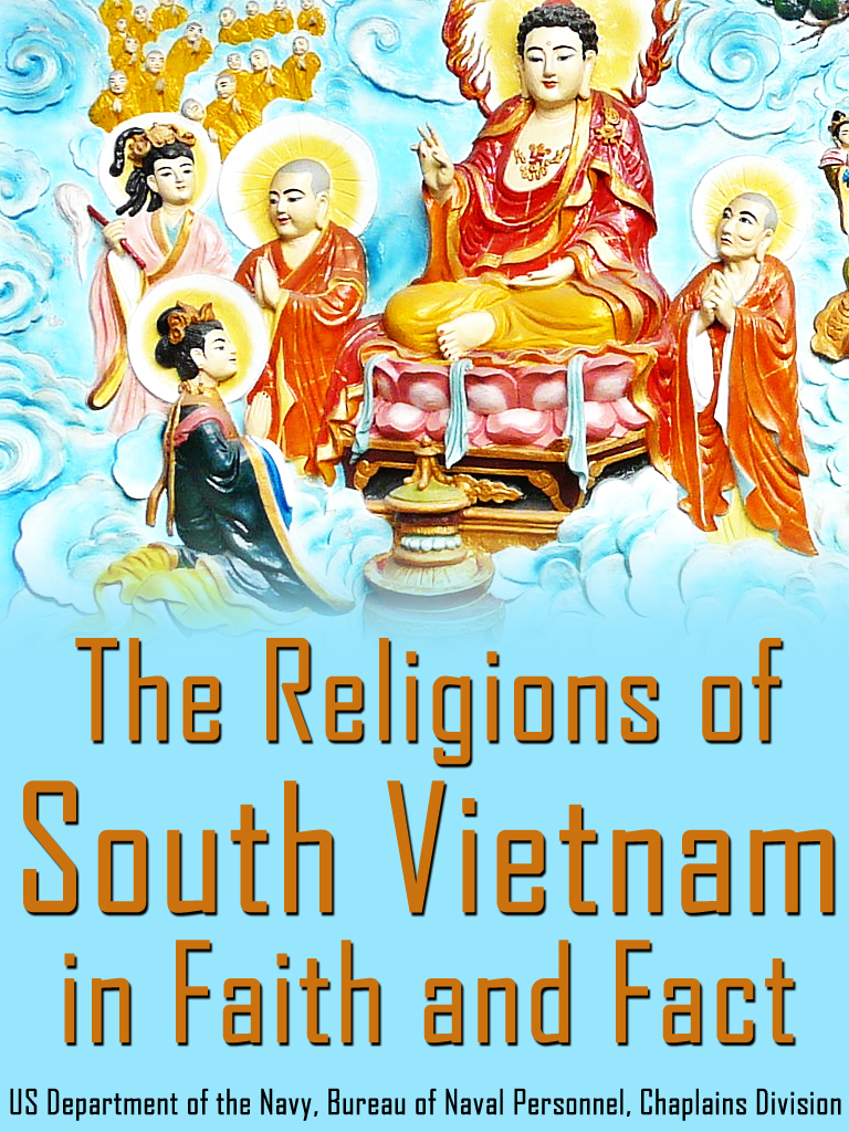 The Religions Of South Vietnam In Faith And Fact By: Bureau of Naval Personnel,Chaplains Division,US Department of the Navy