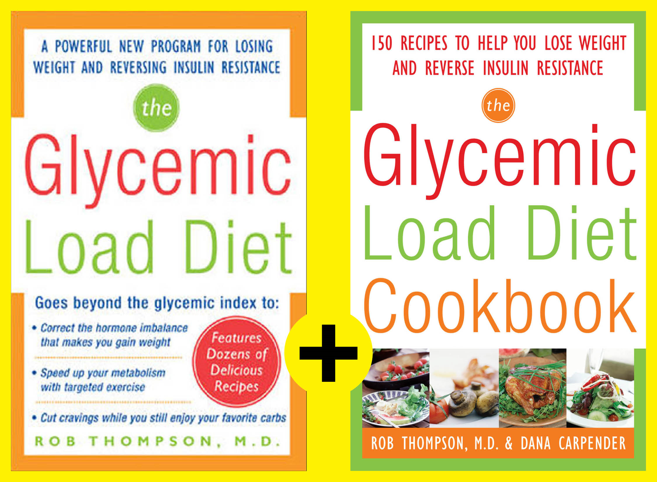 The Ultimate Glycemic Load Diet and Cookbook (EBOOK) By: Rob Thompson