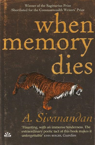 When Memory Dies By: A. Sivanandan