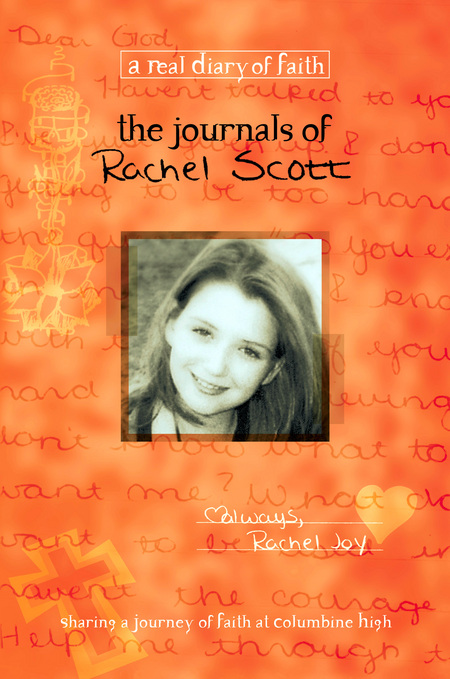 The Journals of Rachel Scott By: Debra Klingsporn