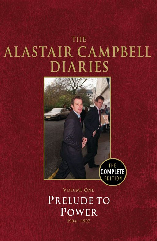 Diaries Volume One By: Alastair Campbell