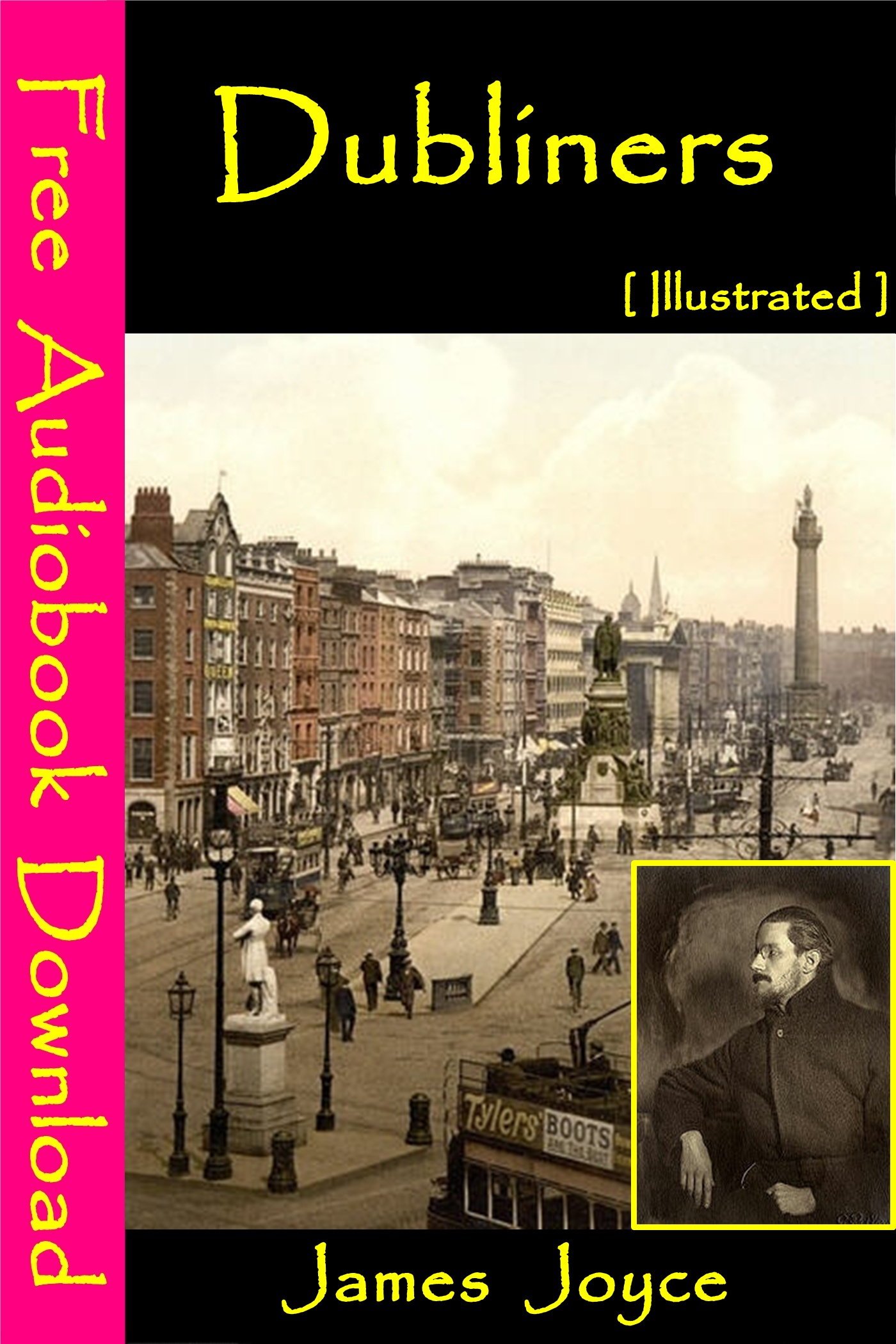 Dubliners [ Illustrated ] By: James Joyce