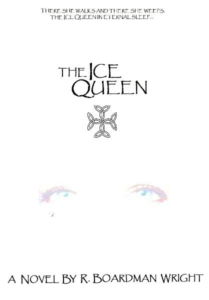 The Ice Queen By: Richard Wright Jr