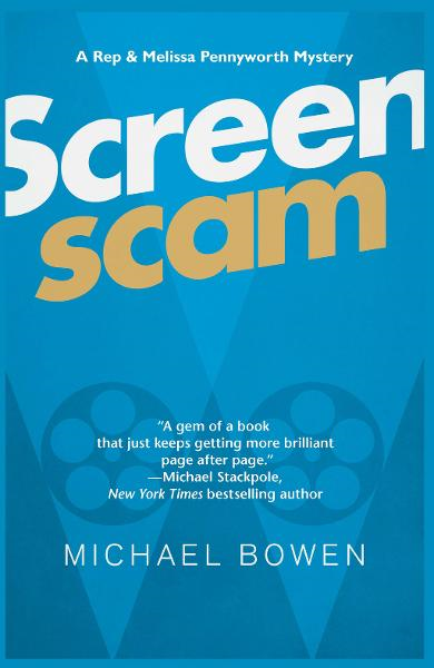 Screenscam By: Michael Bowen