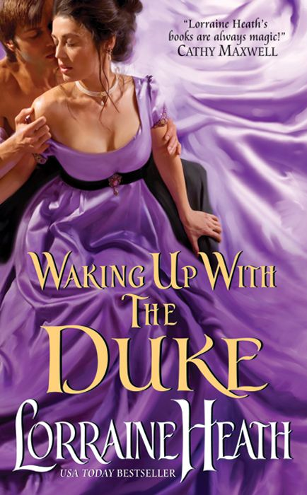 Waking Up With the Duke By: Lorraine Heath