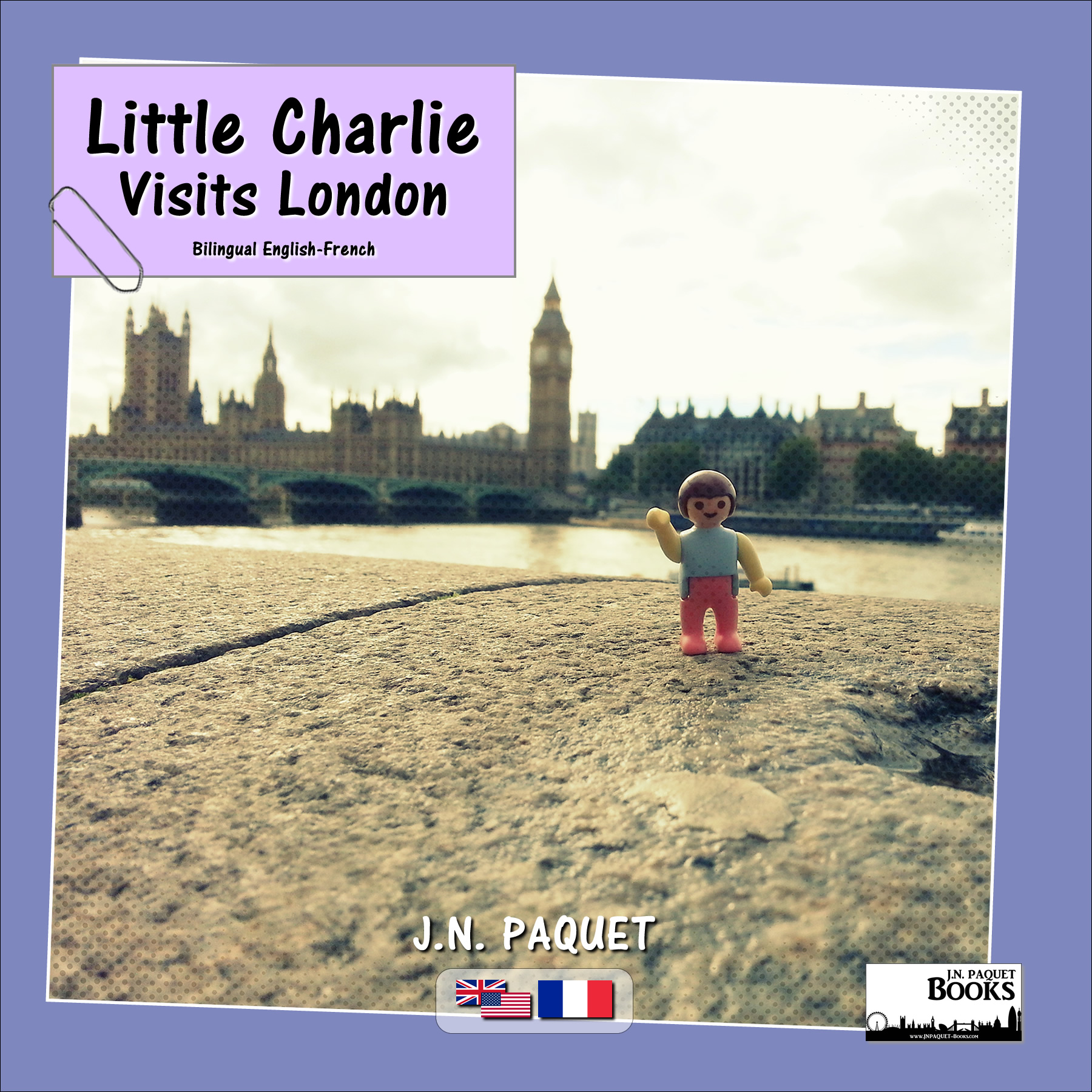 Little Charlie Visits London (Bilingual English-French)