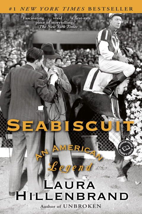 Seabiscuit By: Laura Hillenbrand