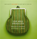 Live Well Spend Less: