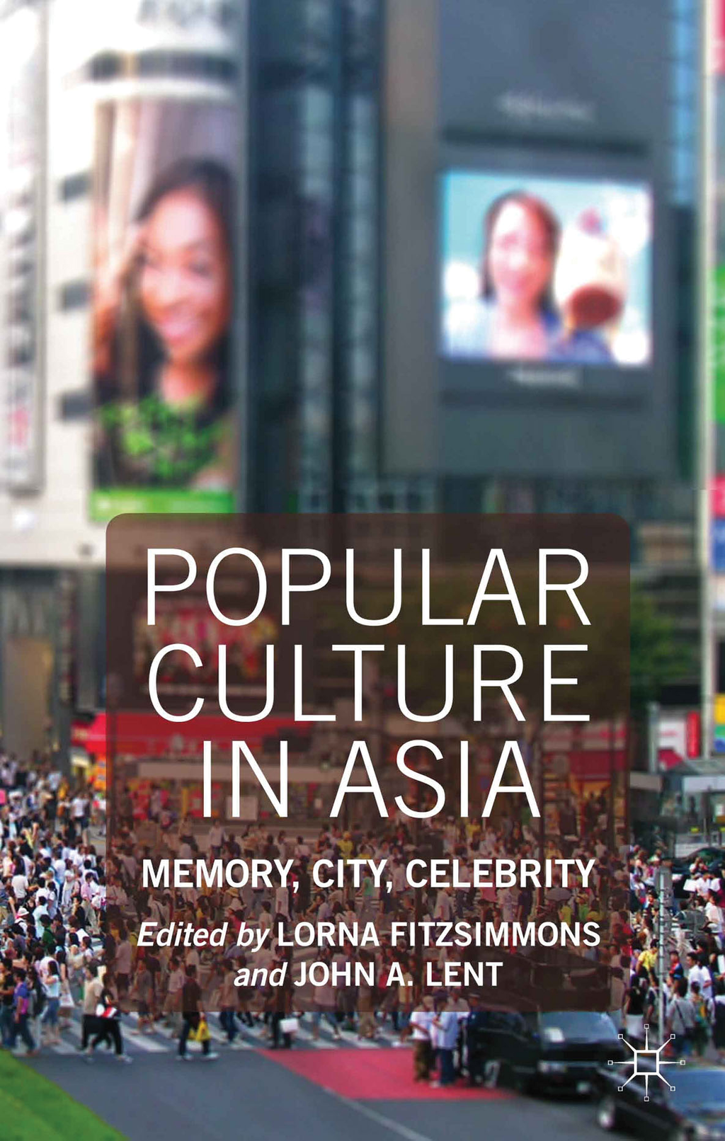 Popular Culture in Asia Memory,  City,  Celebrity