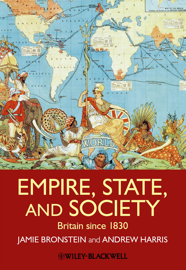 Empire, State, and Society By: Andrew T. Harris,Jamie L. Bronstein