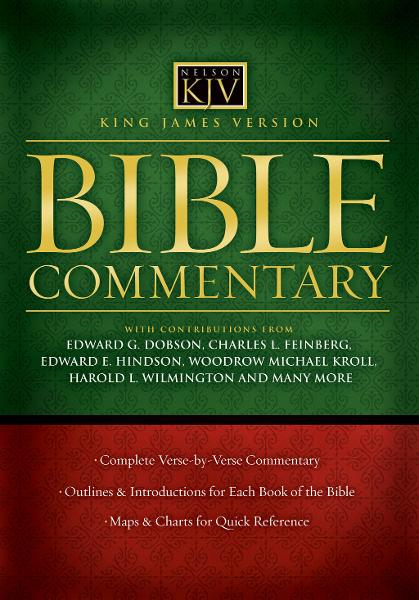 King James Version Commentary By: