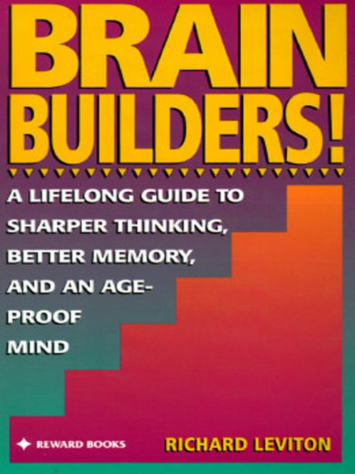 Brain Builders! By: Richard Leviton