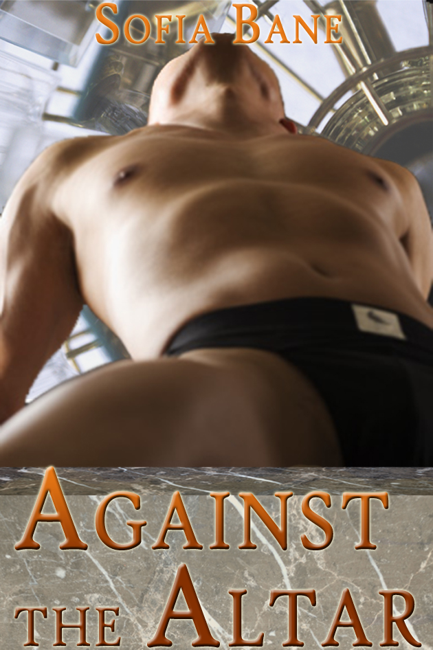 Against the Altar (Indulgences #2)