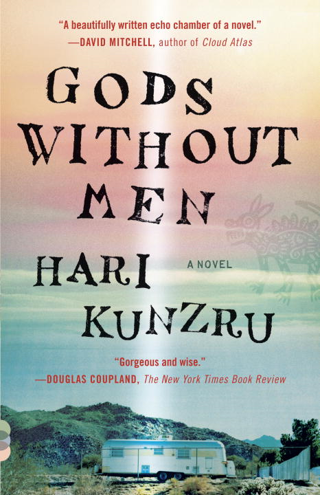 Gods Without Men By: Hari Kunzru