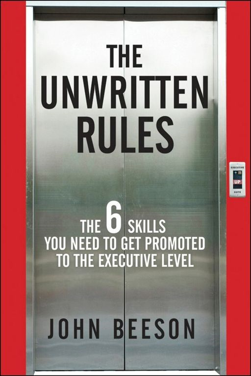 The Unwritten Rules By: John Beeson