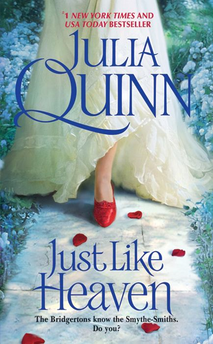 Just Like Heaven By: Julia Quinn